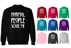 Normal People Scare Me American Horror Story Slogan Unisex Sweater Jumper NEW