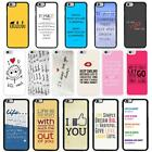 Sayings Quotes Case Cover for Apple iPhone 6 & Plus - A5