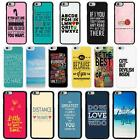 Sayings Quotes Case Cover for Apple iPhone 6 & Plus - A3