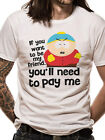 Official South Park (Pay Me) T-shirt - All sizes