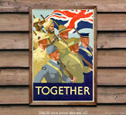 World War II British Propaganda Poster - Together - Reproduction WW2 Poster