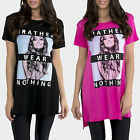 AO59 Womens I Rather Wear Nothing Slogan Print Side Slit Top T Shirt Tees