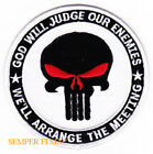 GOD WILL JUDGE OUR ENEMIES WE WILL ARANGE THE MEETINGS PATCH US ARMY MARINES WOW