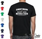 "Funny CEMENT MASON T-Shirt ""BAD ASS MOTHER"" Tradesman Humor OPCMIA Union Proud x"