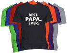 BEST PAPA EVER T-Shirt PAPA Holiday Christmas Gift Family Nickname Tee