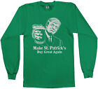 Trump Make St. Patrick's Day Great Again Men's Long Sleeve T-Shirt Funny Irish