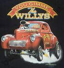 T-Shirt 737 GIMME THE WILLYS V8 HotRod Old School Musclecar Dragster DRAGRACING