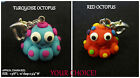 Octopus Charm Polymer Clay -COLOR CHOICE-Cell Phone Lanyard OR Heart Clasp