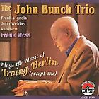 Plays the Music of Irving Berlin (Except One) by John Bunch (CD, Aug-2008,...