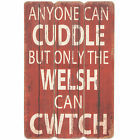 Only The Welsh Can Cwtch Vintage Wooden Wall Plaque Sign Novelty Wales Gift