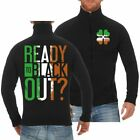 Freizeitjacke Ready to Blackout Irland irische Pub St.Patricks Day Sweatjacke