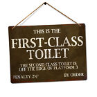 First Class Toilet Metal Tin Sign Plaque