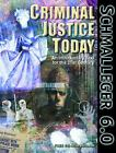 Criminal Justice Today An Introductory Text for the Twenty-First Century CD ROM