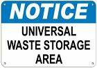 Universal Waste Storage Area Hazardous Waste Signs Metal Sign