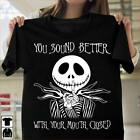 You Sound Better With Your Mouth Closet Halloween Unisex T-Shirt