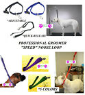 SPEED NOOSE Nylon Adjustable Quick RESTRAINT LOOP For Pet Dog Grooming Table Arm
