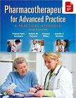 Pharmacotherapeutics for Advanced Practice: A Practical Approach 4th Ed